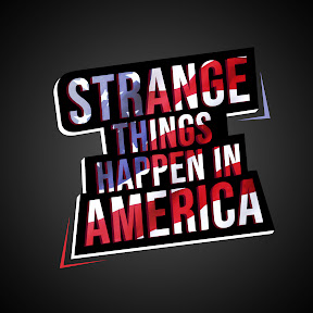 Strange Things Happen In America