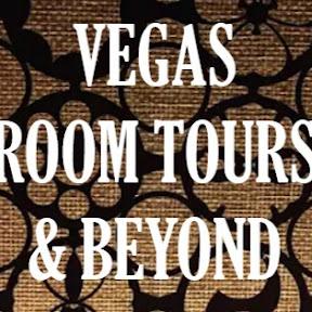 Vegas Room Tours & Beyond