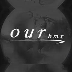 Our BMX