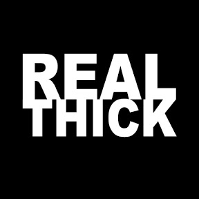 Real Thick
