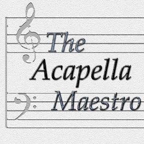 The Acapella Maestro