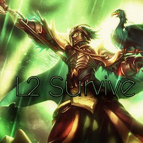 L2 Survive