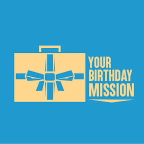 Your Birthday Mission