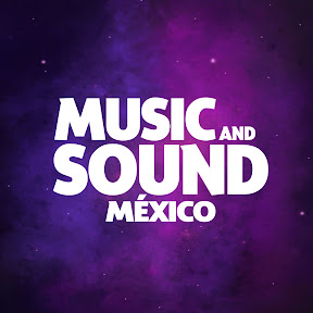 Music And Sound México