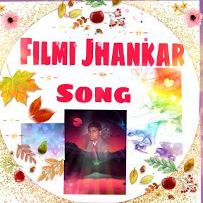 Filmi Jhankar Song