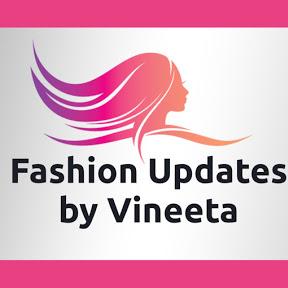 Fashion updates by Vineeta