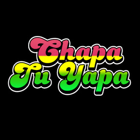 Chapa Tu yapa