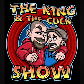The King & The Cuck Show