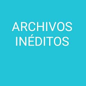 Archivos Ineditos