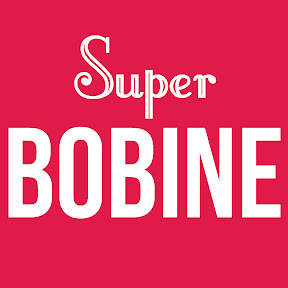 Super Bobine