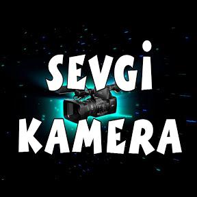 Sevgi Kamera