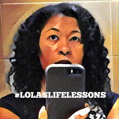 Lola's Life Lessons