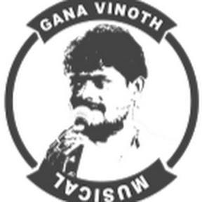 Gana Vinoth Musical
