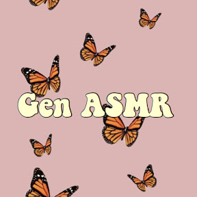 Gen ASMR