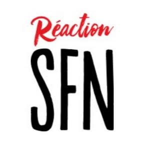 Réaction SFN