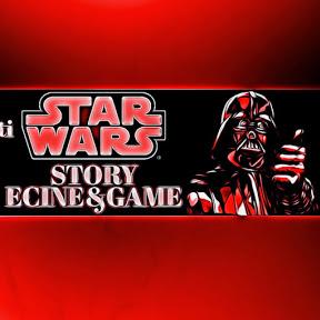 StarWars Story & CineEGameS