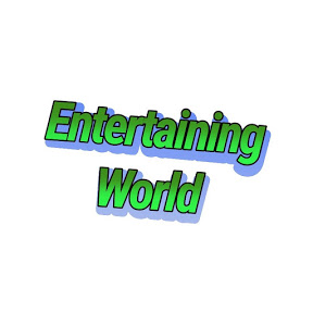 Entertaining World