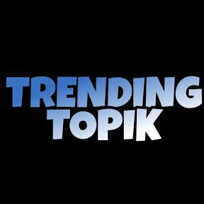 TRENDING TOPIK