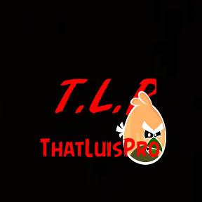 ThatLuisPro