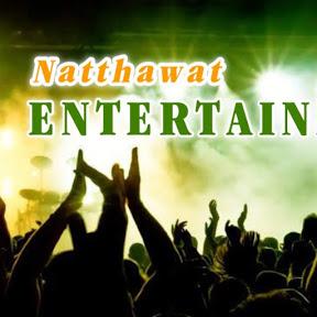 Natthawat Entertainment