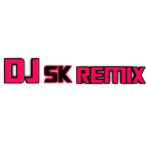 DJ SK REMIX
