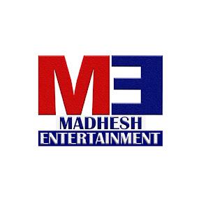 MADHESH ENTERTAINMENT