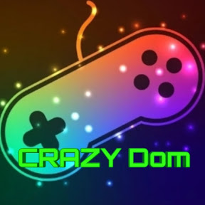 CRAZY Dom