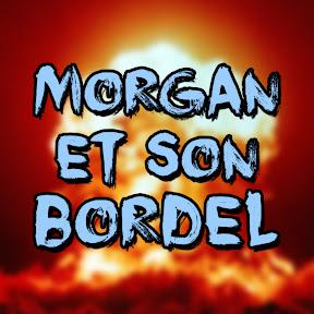 Morgan et son bordel