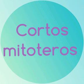 Cortos mitoteros