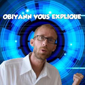 obiyann vous explique