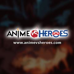 Anime Vs Heroes