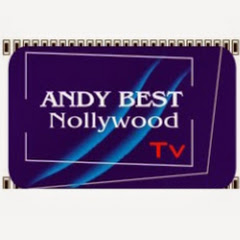 AndyBest NollywoodTV - NOLLYWOOD MOVIES