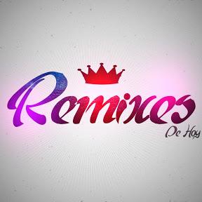 Remixes DE HOY