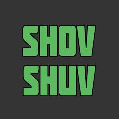 Shov Shuv