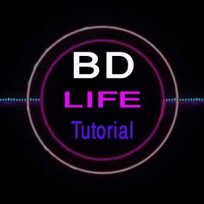Bd Life Tutorial