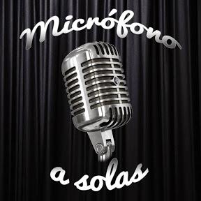 Microfono a solas