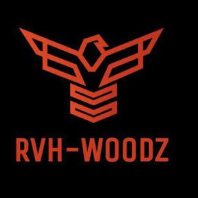 RVH—- WOODZ