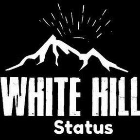 WhitE Hill StatuS