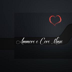 Ammore e Core Music