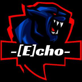 -[E]cho-