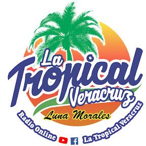 La Tropical Veracruz