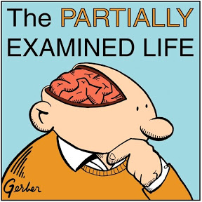 The Partially Examined Life