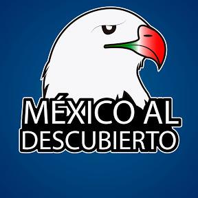 México al descubierto