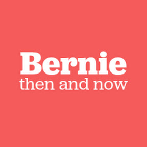 Bernie: Then and Now