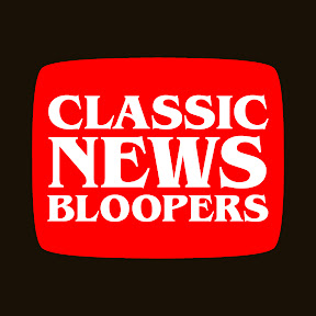 Classic News Bloopers