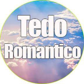 Tedo Romantico