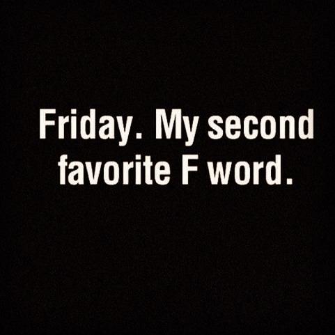 #friday #friyay #blackfriday #weekendfun
