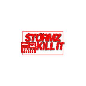 Stormz Kill It