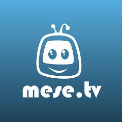 MESE TV - dalok, mesék, rajzfilmek gyerekeknek