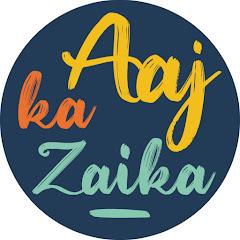 Aaj Ka Zaika